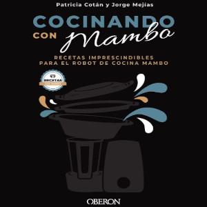 Los Mejores Libros de Recetas para Robots de Cocina